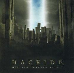 HACRIDE - Deviant Current Signal CD Experimental Metal