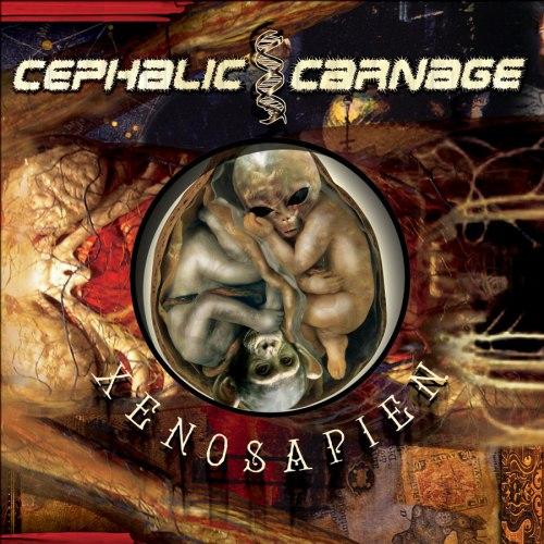 CEPHALIC CARNAGE - Xenosapien CD Grindcore