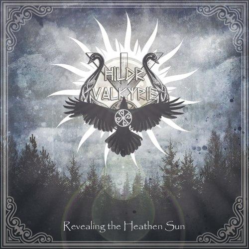 HILDR VALKYRIE - Revealing The Heathen Sun CD Folk Metal