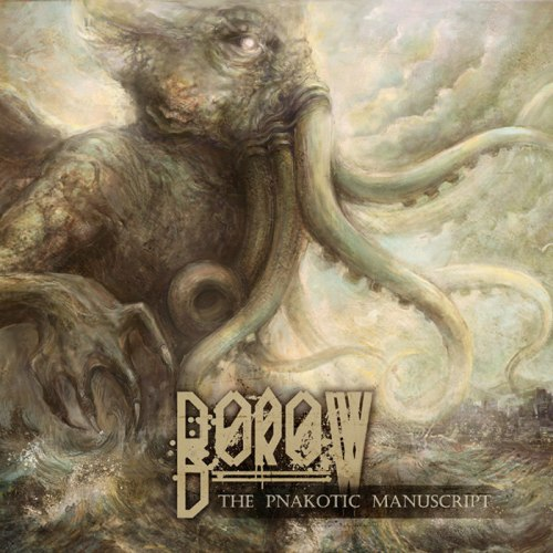 BOROW - The Pnakotic Manuscript CD Death Metal