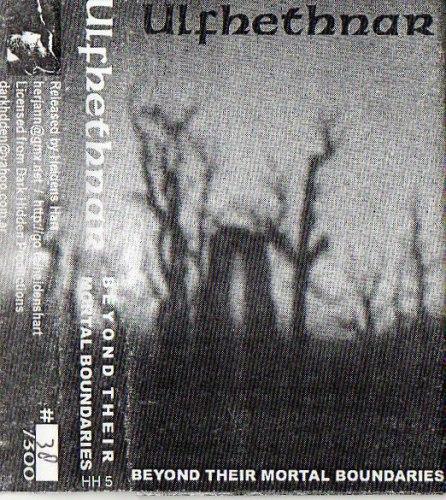 ULFHETHNAR - Beyond Their Mortal Boundaries Tape Blackened Metal