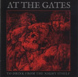 AT THE GATES - To Drink From The Night Itself CD Dark Metal