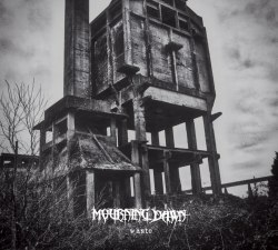 MOURNING DAWN - Waste Digi-MCD Blackened Doom Metal