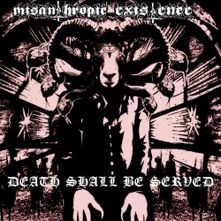 MISANTHROPIC EXISTENCE - Death Shall Be Served Digi-CD Death Metal
