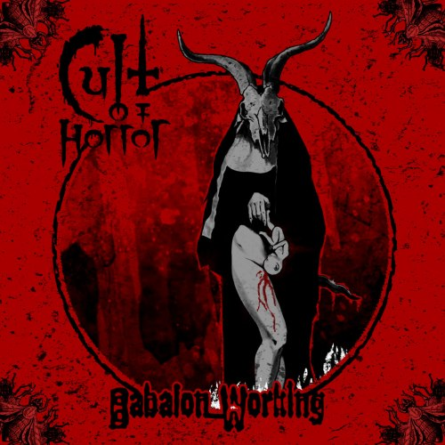 CULT OF HORROR - Babalon Working Digi-CD Blackened Speed Metal
