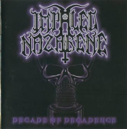 IMPALED NAZARENE - Decade Of Decadence CD Black Metal