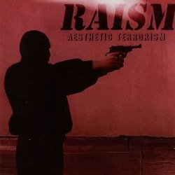 RAISM - Aesthetic Terrorism CD Industrial Black Metal