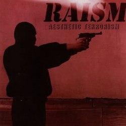 RAISM - Aesthetic Terrorism CD Industrial Black Metal