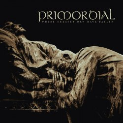 PRIMORDIAL - Where Greater Men Have Fallen CD Heathen Metal