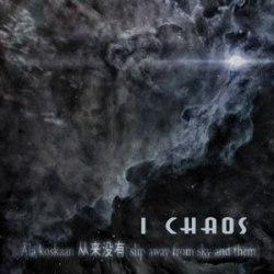 I CHAOS - Ala koskaan... CD Ambient Doom Metal