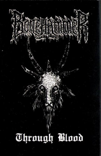 BONEHAMMER - Through Blood Tape Black Metal