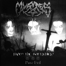 MYSTES - From The Battlefield / Pure Evil CD Black Metal