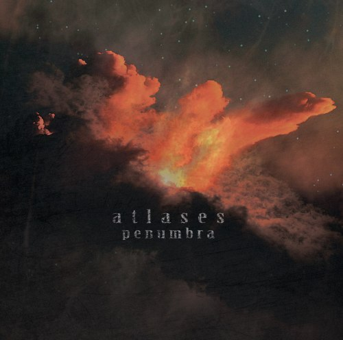 ATLASES - Penumbra MCD Post-Metal