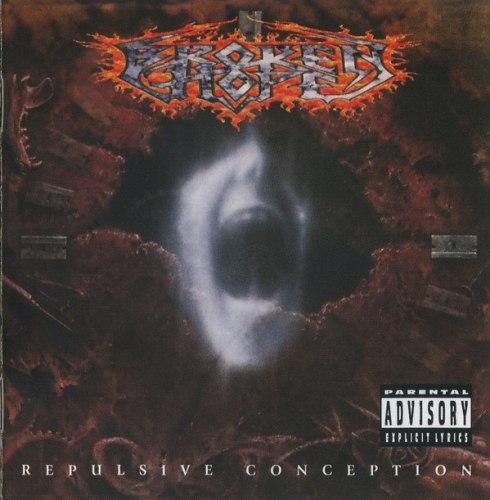 BROKEN HOPE - Repulsive Conception CD Death Metal