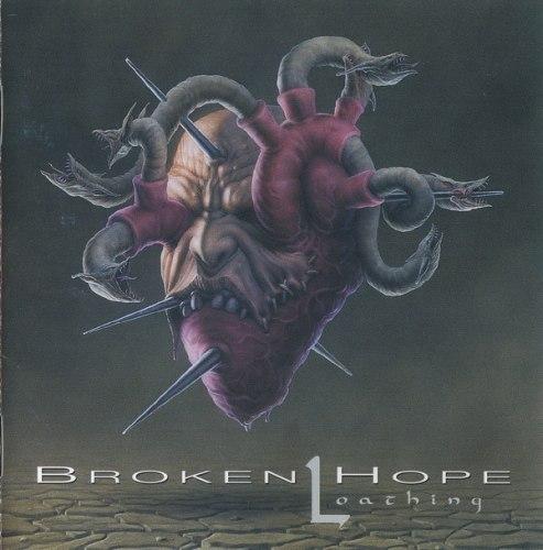 BROKEN HOPE - Loathing CD Death Metal