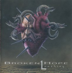 BROKEN HOPE - Loathing CD Death Metal