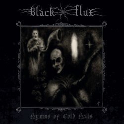 BLACK FLUX - Hymns Of Cold Halls MCD Blackened Metal