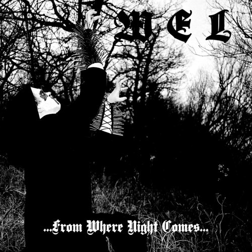 WEL - ...from where night comes... CD Blackened Metal