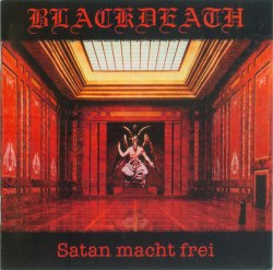 BLACKDEATH - Satan Macht Frei CD Black Metal