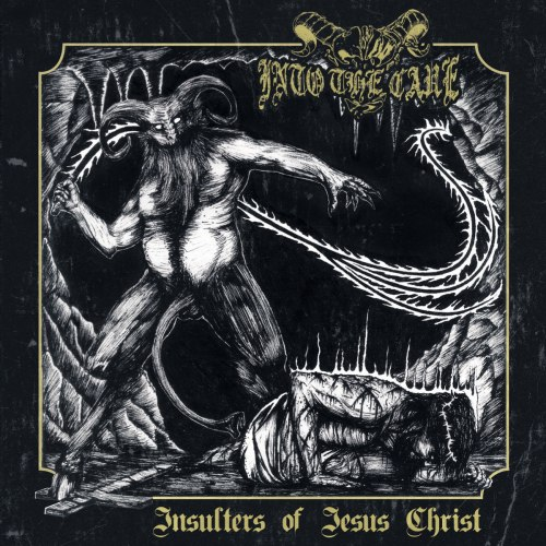 INTO THE CAVE - Insulters of Jesus Christ CD Black Metal
