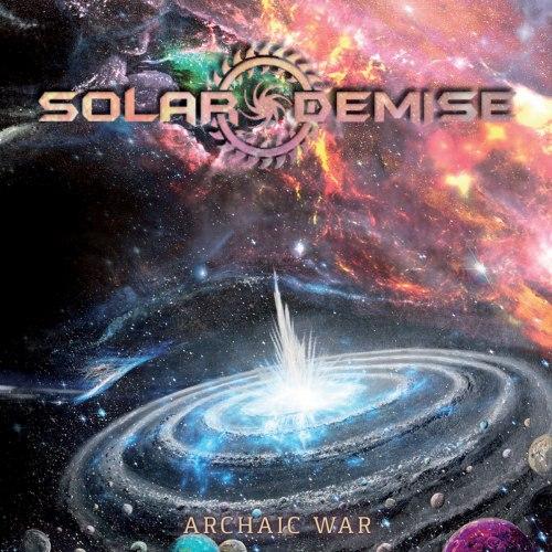 SOLAR DEMISE - Archaic War CD Progressive Death Metal