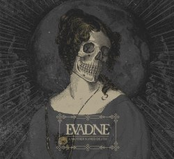 EVADNE - A Mother Named Death CD Doom Death Metal