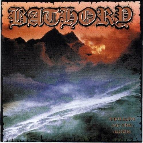 BATHORY - Twilight of the Gods CD Viking Metal