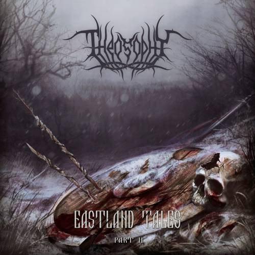 THEOSOPHY - Eastland Tales - Part II CD Nordic Metal