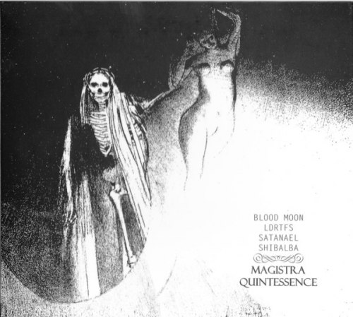 BLOOD MOON / SHIBALBA / LIKE DRONE RAZORS THROUGH FLESH SPHERE / SATANAEL - Magistra Quintessence Digi-CD Ritual Ambient
