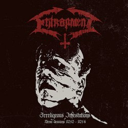ENTRAPMENT - Irreligious Infestations: Demo Sessions 2010-2014 CD Death Metal