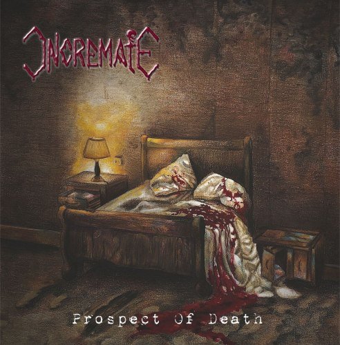 INCREMATE - Prospect Of Death CD Death Metal
