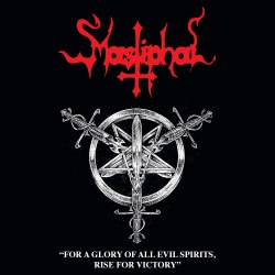 MASTIPHAL - For a Glory of All Evil Spirits, Rise for Victory Gatefold LP Black Metal