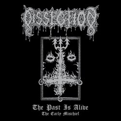 DISSECTION - The Past Is Alive (The Early Mischief) Digi-CD Black Metal