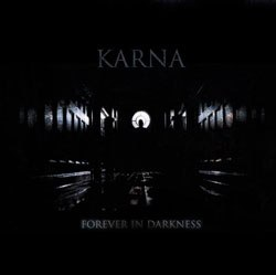 KARNA - Forever in Darkness Digi-CD Black Ambient