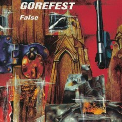 GOREFEST - False CD Death Metal