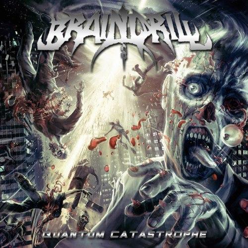 BRAIN DRILL - Quantum Catastrophe CD Brutal Technical Death Metal