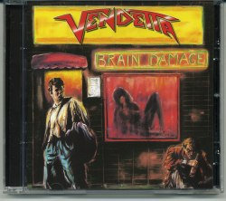 VENDETTA - Brain Damage CD Thrash Metal