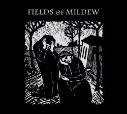 FIELDS OF MILDEW - III / Herbst Digi-CD Neofolk