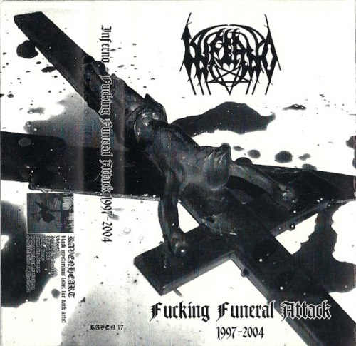 INFERNO - Fucking Funeral Attack 1997-2004 Tape Black Metal