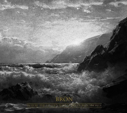BRON - Where the Leaden Dawn Meets Iron Shores Digi-CD Atmospheric Heathen Metal