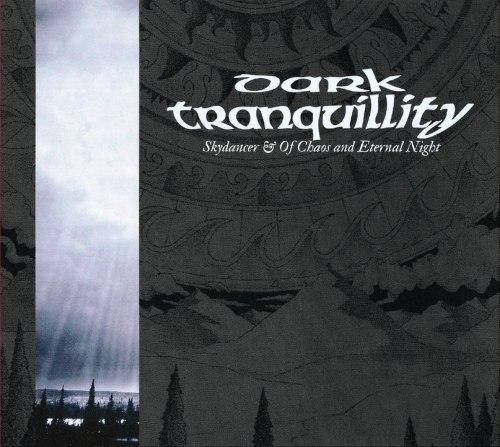 DARK TRANQUILLITY - Skydancer & Of Chaos And Eternal Night Digi-CD MDM