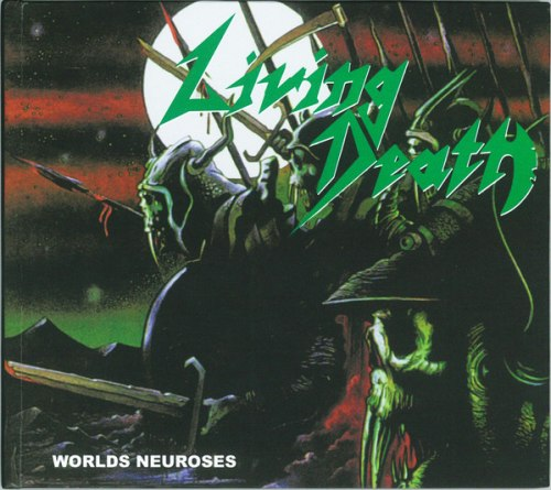 LIVING DEATH - World Neuroses Digi-CD Speed Thrash Metal