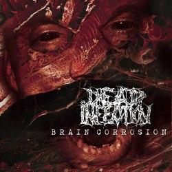 DEAD INFECTION - Brain Corrosion Digi-CD Goregrind