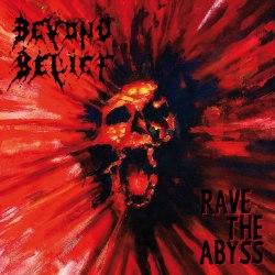 BEYOND BELIEF - Rave The Abyss Digi-CD Doom Death Metal