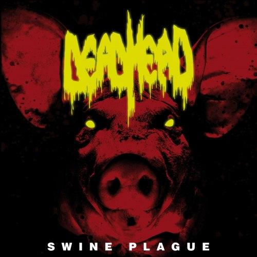 DEAD HEAD - Swine Plague CD Thrash Metal
