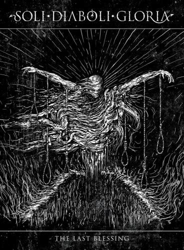 SOLI DIABOLI GLORIA - The Last Blessing (с нашивкой) A5 Digi-CD Black Metal