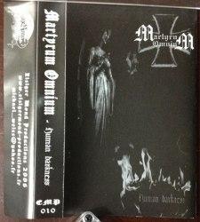 MARTYRUM OMNIUM - Human Darkness Tape Black Metal