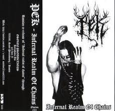 PEK - Infernal Realm of Chains Tape Black Metal