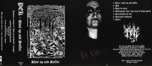 PEK - Shut up and suffer Tape Black Metal