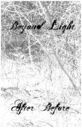 BEYOND LIGHT - After...Before Tape Depressive Metal